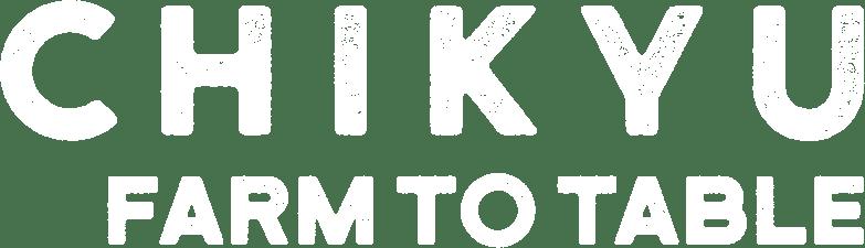 CHIKYU FARM TO TABLE